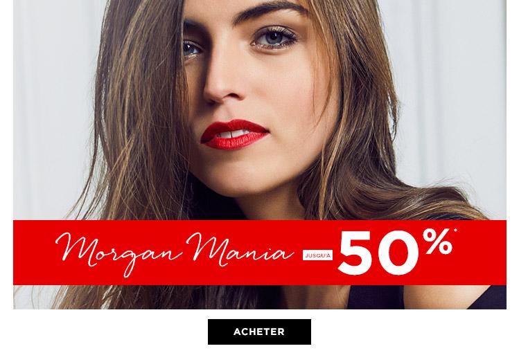 MORGAN MANIA jusqu'à -50%